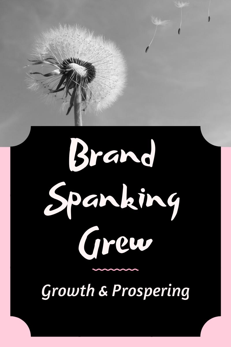 Brand Spanking Grew